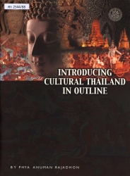 Introducing Cultural Thailand In Outline