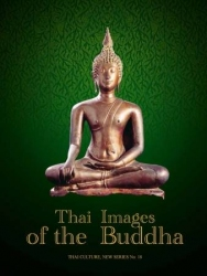 THAI IMAGES OF THE BUDDHA